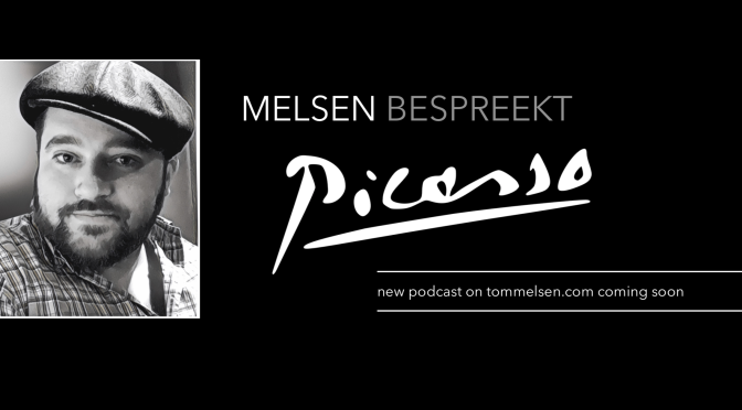 "New PODCAST: ""MELSEN BESPREEKT PICASSO"""
